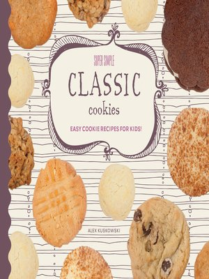 cover image of Super Simple Classic Cookies
